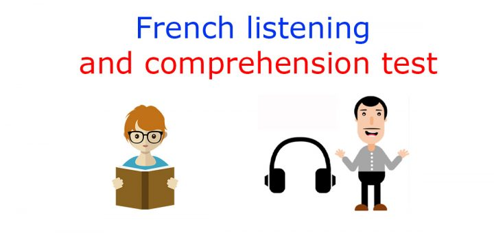 French listening comprehension test
