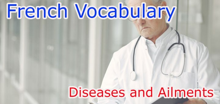 List of Diseases and Ailments in French