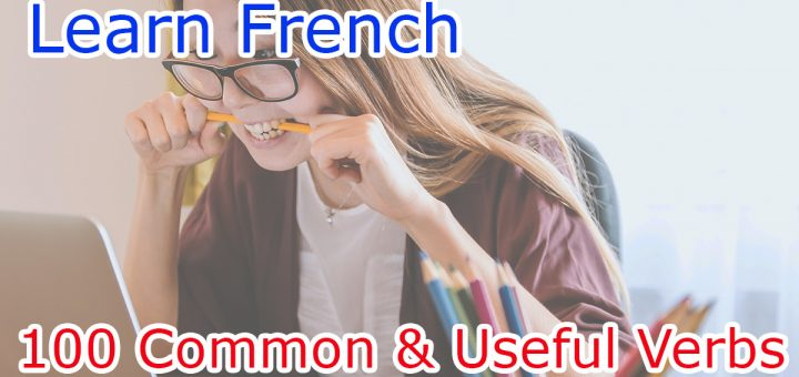 List of common and useful verbs in French